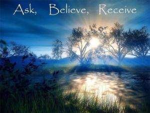 Photo, ask_believe_Receive